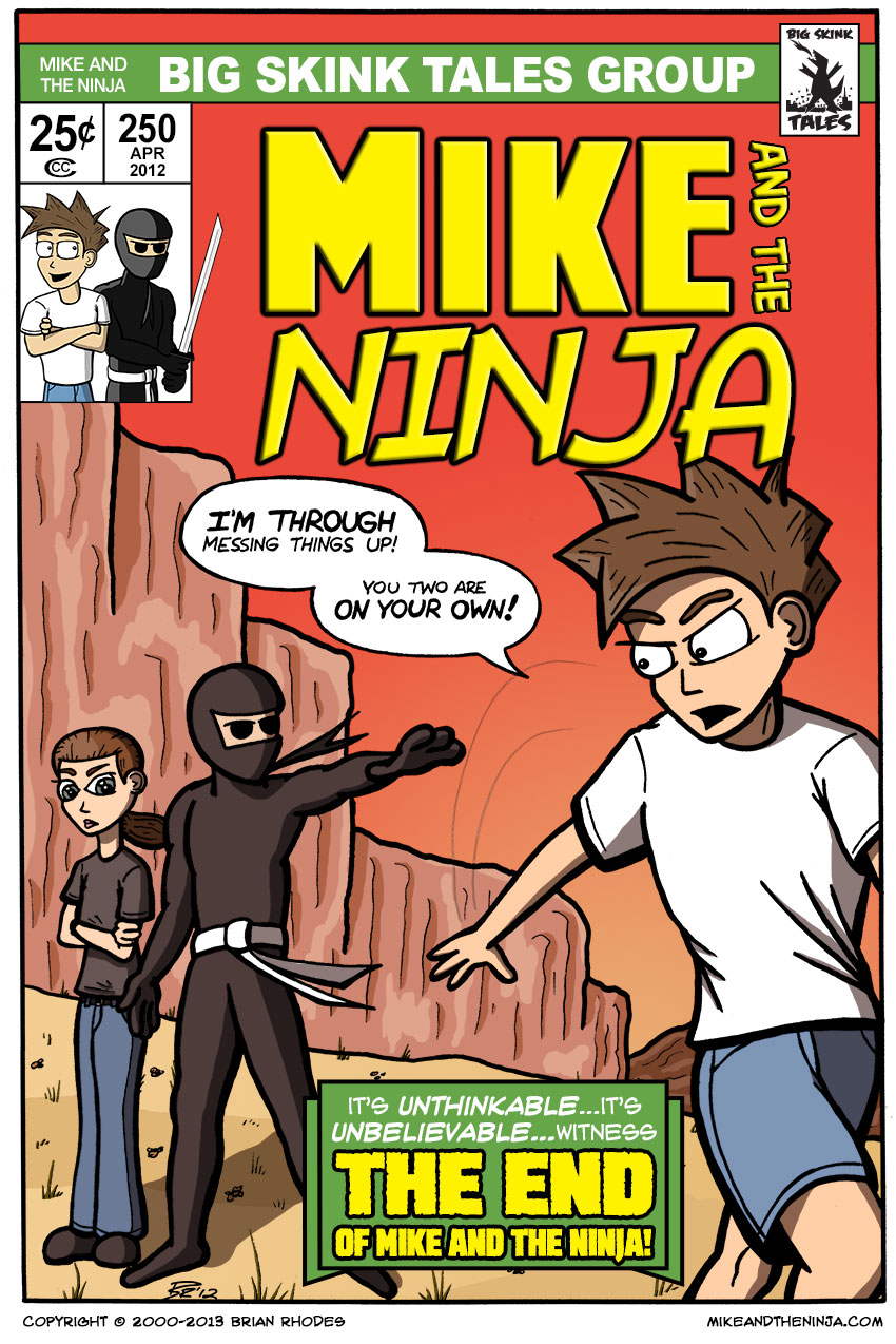The End of Mike and the Ninja