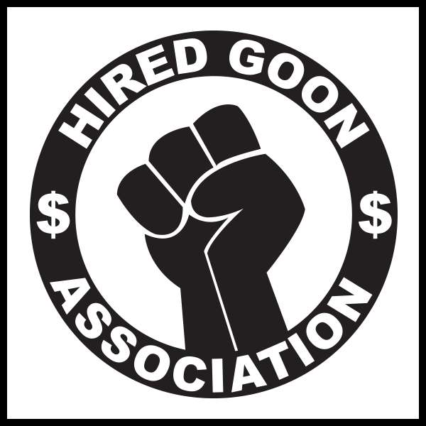 Hired Goon Association Logo. It's very intimidating.
