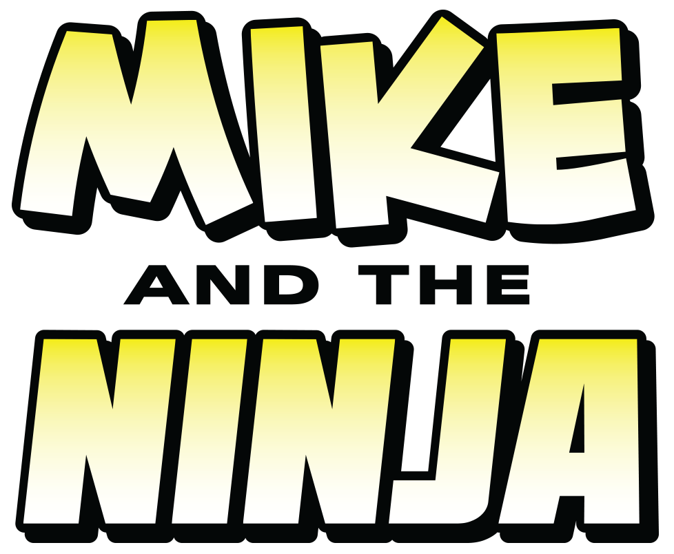 Mike and the Ninja